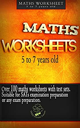 MATHS WORKSHEETS: suitable for children ages 5 to 7 years old ...