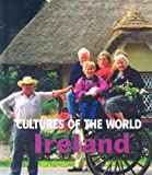 Ireland (Cultures of the World, Second)