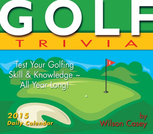 Your Golfing Skill & Knowledge All Year Long! 2015 Boxed Calendar (Wilson Individual Players)