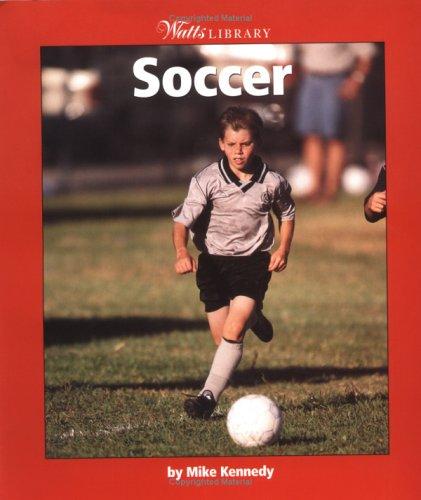Read Online Soccer (Watts Library: Sports) pdf epub