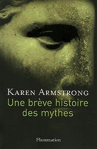 """Afficher """"Une brève histoire des mythes"""""""