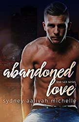 Abandoned Love: A BWWM Sports Romance (Love Sick Series Book 2)
