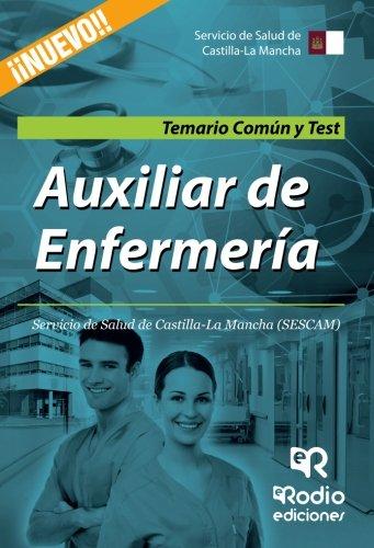 Auxiliar de Enfermeria. Servicio de Salud de Castilla-La Mancha (SESCAM). Temario Comun y Test (Spanish Edition) [Tomas Jesus Robledo] (Tapa Blanda)