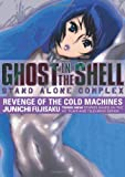 Ghost In The Shell - Stand Alone Complex Volume 2: Revenge Of The Cold Machines (v. 2)