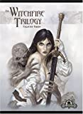 The Witchfire Trilogy, Collected Edition (Dungeons & Dragons d20 3.5 Fantasy Roleplaying, Iron Kingdoms Setting)