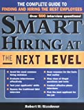 Smart Hiring at the Next Level, Robert Wendover, 1402205899