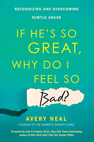 If He's So Great, Why Do I Feel So Bad?: Recognizing and Overcoming Subtle Abuse by Citadel