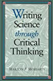 Science Writing Through Critical Thinking 9780867205107