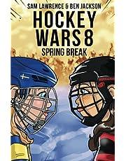Hockey Wars 8: Spring Break
