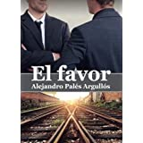 EL FAVOR (Spanish Edition)