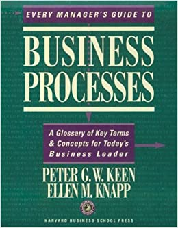 Book Every Manager's Guide to Business Processes: A Glossary of Key Terms & Concepts for Today's Business Leader