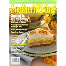 Southern Living February 2007 Shortcuts to Supper, Favorite Restaurant Desserts, Pruning Crepe Myrtles the Right Way, Fuss-Free Roses, Living in the Kitchen Section, Banana Pudding Pie, Classic Baked Macaroni & Cheese, Top-Rated Orange Rolls