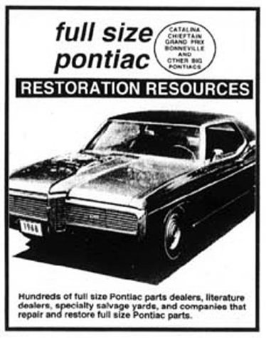 Full Size Pontiac Parts Locating Guide: Full Size Pontiac Restoration Resources