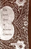 The Lost Days of Agatha Christie, Carole Owens, 0918343038