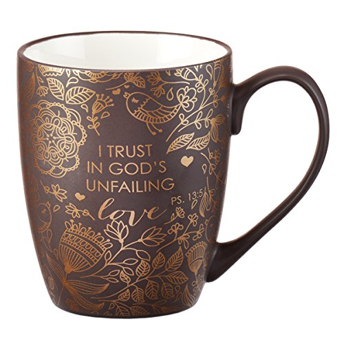Mug - I Trust in God's Unfailing Love Matte Brown Gilded (Cups Religious)