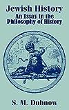Jewish History, S. M. Dubnow, 1410207684