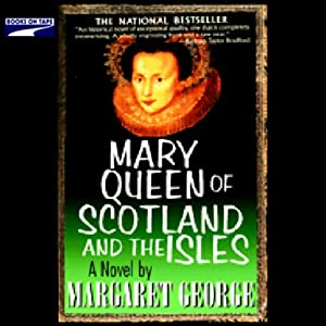 Mary Queen of Scotland and the Isles Audiobook