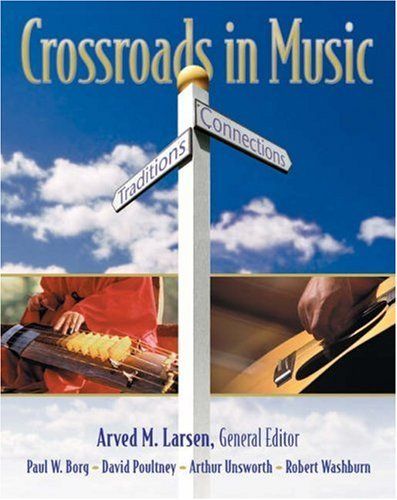 Read Online By Arved M. Larsen - Crossroads in Music: Traditions and Connections: 1st (first) Edition ebook