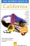 Getaway Guide to California, Roger Rapoport, 1571430687