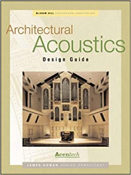 Architectural Acoustics Design Guide (Professional Architecture)
