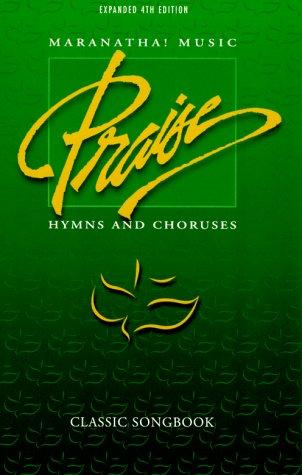 Maranatha! Music: Praise: Hymns and Choruses
