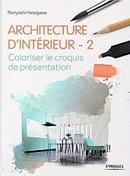 Architecture d'intérieur 2 : Coloriser le croquis de présentation