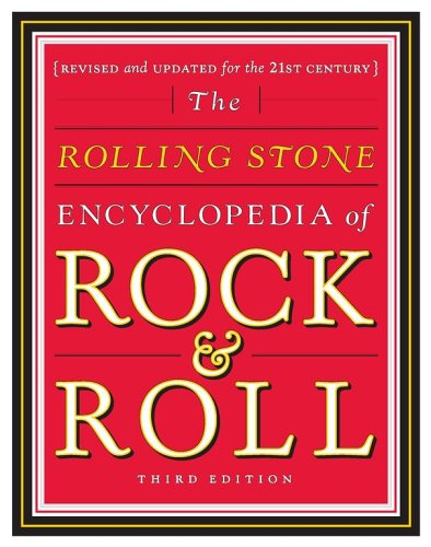 The Rolling Stone Encyclopedia Of Rock & Roll (Rock And Roll Hall Of Fame Facts)