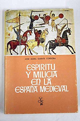 Espiritu y Milicia en la Espana Medieval: Amazon.es: Cordoba, J M G: Libros