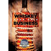 Whiskey Business (States of Love Book 1)
