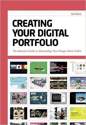 18ee6056e Creating Your Digital Portfolio: The Essential Guide to Showcasing Your  Design Work Online: Ian Clazie: 0035313651403: Amazon.com: Books