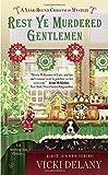 """""""Rest Ye Murdered Gentlemen A Year-Round Christmas Mystery"""" av Vicki Delany"""