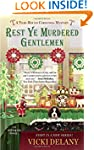 Rest Ye Murdered Gentlemen: A Year-Ro...
