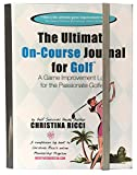 Ultimate On-Course Journal for Golf