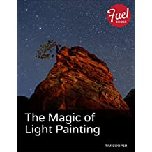 The Magic of Light Painting (Fuel)