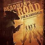 Deadman's Road   Joe R. Lansdale