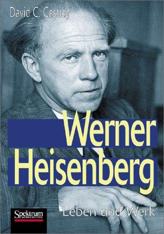 werner-heisenberg-leben-und-werk