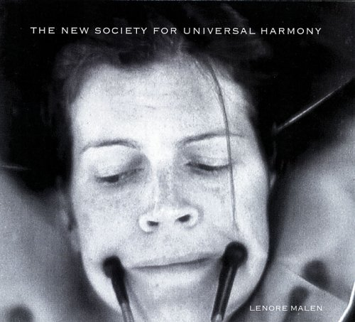 Read Online Lenore Malen: The New Society For Universal Harmony PDF