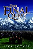 The Final Quest, Rick Joyner, 192937190X