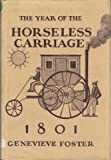 The Year of the Horseless Carriage, 1801, Genevieve Foster, 0684141981