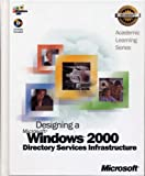ALS Designing a Microsoft Windows 2000 Directory Services Infrastructure, Microsoft Official Academic Course Staff, 0470067500