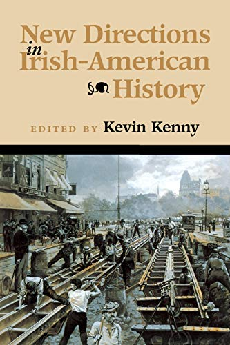 New Directions Irish-Amer History (History of Ireland & the Irish Diaspora)