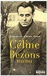 Céline à Bezons : 1940-1944 par Renard