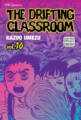 - The Drifting Classroom, Vol. 10