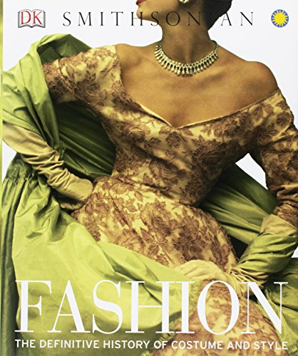 Fashion  The Definitive History Of Costume And Style