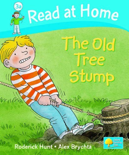 Download Read at Home: Level 3a: The Old Tree Stump by Roderick Hunt (2005-05-05) pdf epub