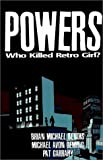 Who Killed Retro Girl?, Brian Michael Bendis and Michael Avon Oeming, 1582401837