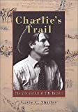 Charlie's Trail, Gayle C. Shirley, 1560444444