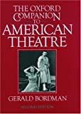 The Oxford Companion to American Theatre, , 0195072464