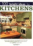 100 Bright Ideas for Kitchens, Sue Rose, 1558706291