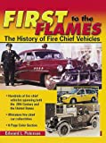 First to the Flames, Edward L. Peterson, 0873416740